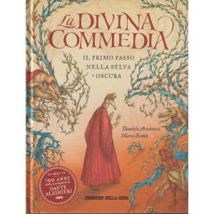 La divina commedia - Il primo passo nella selva oscura - n. 1 - mensile - Daniele Aristarco - Marco Somà- copertina rigida