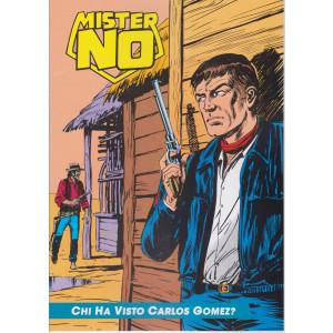Mister No  -Chi ha visto Carlos Gomez?   n.27 - settimanale -