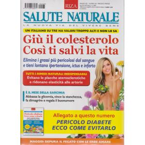 Salute Naturale + Pericolo diabete. Ecco come evitarlo- n. 265- maggio 2021 - mensile - 2 riviste