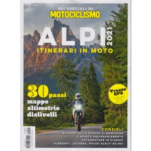 Gli speciali di Motociclismo .Alpi 2021 itinerari in moto- n. 2 - luglio - agosto 2021 - bimestrale -