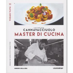 Master di Cucina - Antonino Cannavacciuolo - n. 11  - Pasta ripiena - Dalla sfoglia alla scelta del ripieno -  settimanale