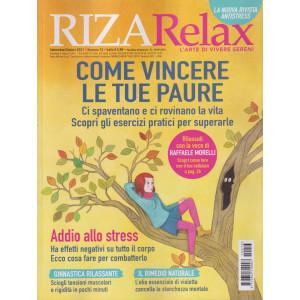 Riza Relax - Come vincere le tue paure - n. 13 -settembre - ottobre   2021 - bimestrale
