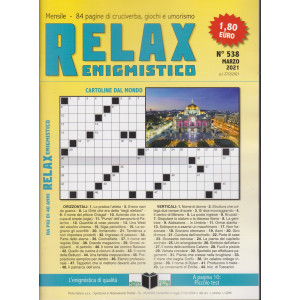 Relax enigmistico - n. 538 - marzo   2021 - mensile