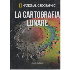 National Geographic   - La cartografia lunare   -  n. 29 - settimanale- 30/4/2021 - copertina rigida