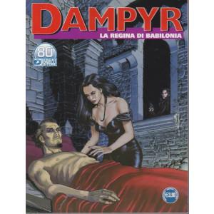 Dampyr - La regina di Babilonia- n. 252 - marzo  2021 - mensile