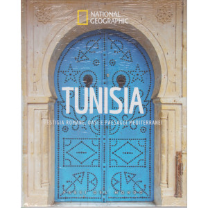 National Geographic - Tunisia - Vestigia romane, oasi e paesaggi mediterranei -  n. 41 -11/6/2021 - settimanale - copertina rigida