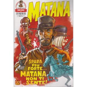 Il mondo di Rta-man - Matana -Spara più forte....Matana non ti sente! -  n. 8 - bimestrale - 22 aprile 2021 -