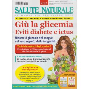 Salute Naturale - n. 263 - Giù la glicemia. Eviti diabete e ictus - marzo  2021 - mensile -