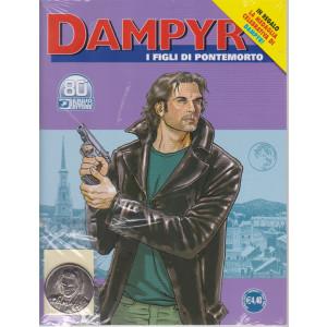 Dampyr - I figli di Pontemorto- n. 253 - 3 aprile   2021 - mensile