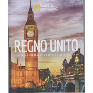 National Geographic -Regno Unito - Londra, la Cornovaglia e il sud dell'Inghilterra-  n. 24 - settimanale - 12/2/2021- copertina rigida