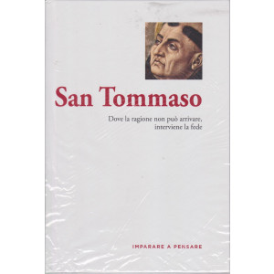 Imparare a pensare -San Tommaso - n. 21 - settimanale -17/6/2021 - copertina rigida