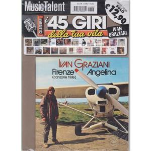 I 45 giri della tua vita - Ivan Graziani - Firenze (canzone triste ) - Angelina - rivista + 45 giri -