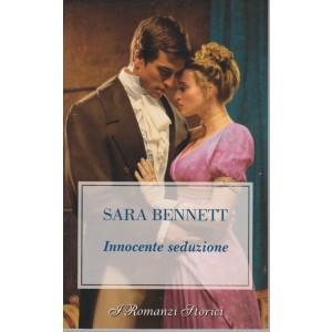 Harmony I Romanzi Storici -  Innocente seduzione - Sara Bennett -  n. 244 - bimestrale - maggio 2021