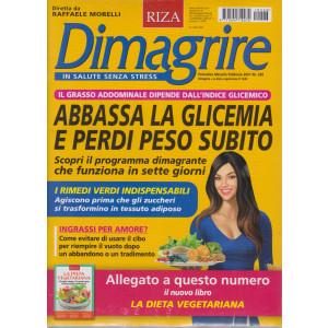 Dimagrire + La dieta vegetariana- n. 226 - mensile- febbraio 2021 - 2 riviste