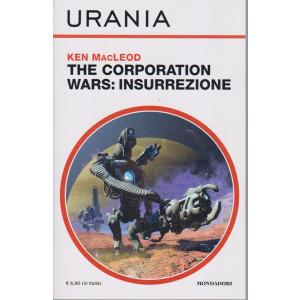 Urania - n. 1693 -Ken MacLeod - The corporation wars: insurrezione- agosto 2021 - mensile