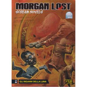 Morgan Lost    - n. 3 -Gli inganni della luna - settembre 2021 - mensile