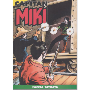 Capitan Miki - Faccia tatuata - n. 96 - settimanale -