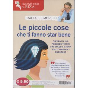 Riza Psicosomatica - Le piccole cose che ti fanno star bene - Raffaele Morelli - n. 482 - aprile 2021 -