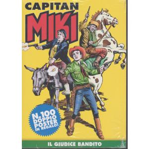 Capitan Miki  - n. 100 - Il giudice bandito - settimanale