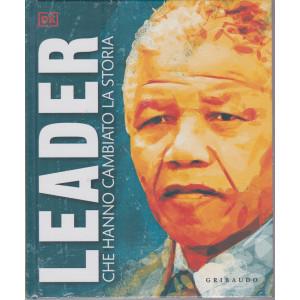 Leader che hanno cambiato la storia - n. 1/2021 - mensile - copertina rigida