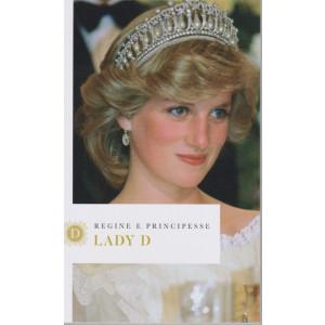 Regine e principesse - Lady D  - n.2 - settimanale - 157   pagine