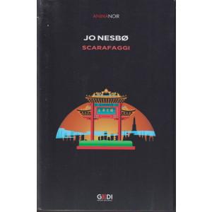 Anima Noir -Jo Nesbo - Scarafaggi -  n. 15   -1/10/2021 - settimanale -446  pagine