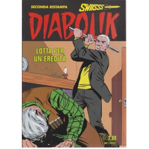 Diabolik swiisss - Lotta per un'eredità - n. 323 - 20/4/2021