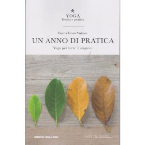 Yoga - Teoria e pratica - Un anno di pratica - Emina Cevro Vukovic -  n. 13 -  settimanale - 172 pagine