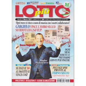 Lotto Piu' - n. 389- mensile -marzo 2021 - 52 pagine