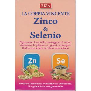 I manuali di Riza -La coppia vincente - Zinco & Selenio -  - n. 24- dicembre 2020 - gennaio 2021 -