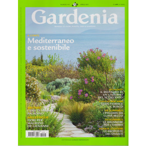 Gardenia   - n. 444  - aprile   2021 - mensile -