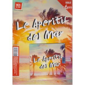 Ibiza play - Le aperitif del mar - n. 1/2021 - bimestrale