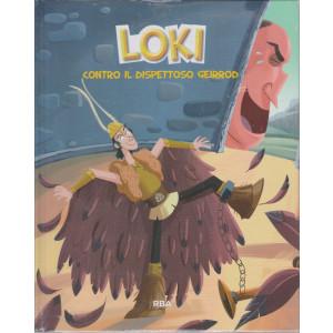 Loki contro il dispettoso Geirrod-  - n. 17 - settimanale - 4/6/2021 - copertina rigida