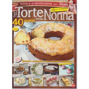 Torte della Nonna - n. 69 - bimestrale - aprile - maggio  2021