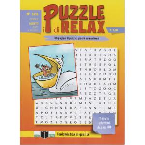 I puzzle di Relax - n. 326 - mensile - agosto 2021 -