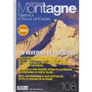 Meridiani Montagne -Grivola e Valle di Cogne + Montagne Outdoor - n. 108 - bimestrale - gennaio 2021 - 2 riviste