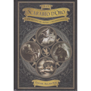 Lo scarabeo d'oro e altri racconti del mistero e dell'immaginazione - Edgar Allan Poe -  n. 16 -  - settimanale - 721/5/2021 - copertina rigida