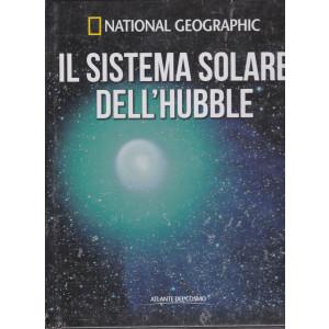 National Geographic   - Il sistema solare dell'Hubble-  n. 15 - settimanale- 22/1/2021 - copertina rigida