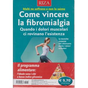 Salute naturale extra - n. 140  -Come vincere la fibromialgia-  aprile - maggio   2021