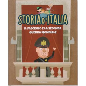 Storia d'Italia -Il fascismo e la seconda guerra mondiale  - n. 39  -11/5/2021 - settimanale - copertina rigida