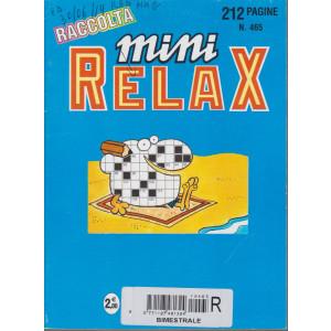 Raccolta Mini relax - n. 465 - bimestrale - luglio 2017 -  212 pagine