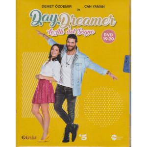 Day Dreamer - Le ali del sogno - n. 11 -decima  uscita   - 2 dvd + booklet -3 aprile  2021   - settimanale