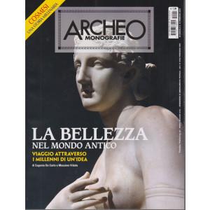 Archeo Monografie - n. 41 - La bellezza nel mondo antico.  -febbraio - marzo 2021 - bimestrale