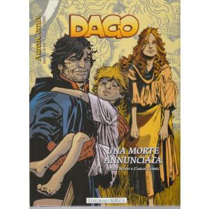 Dago - n. 115 -Una morte annunciata-  mensile - 12 marzo 2021 -
