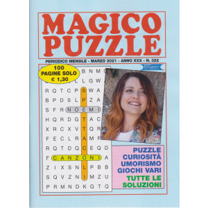 Magico Puzzle - n. 322 - mensile - marzo  2021- 100 pagine