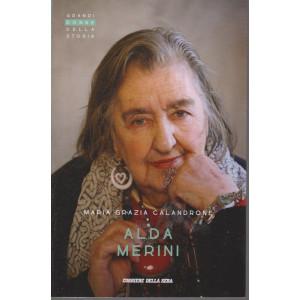 Grandi donne della storia - Alda Merini - Maria Grazia Calandrone- n. 39 - settimanale - 157 pagine