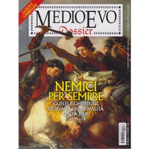 Medioevo Dossier - n. 43 -Nemici per sempre --  16 marzo 2021- bimestrale -