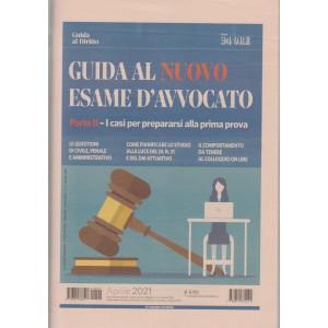 Guida al nuovo esame d'avvocato -  n. 2 - mensile -aprile  2021