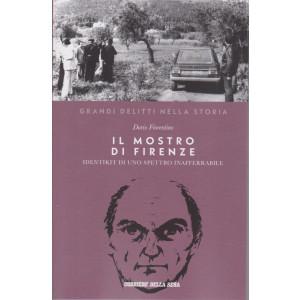 Grandi delitti nella storia -Il mostro di Firenze - Identikit di uno spettro inafferabile -  Dario Fiorentino n. 20 settimanale - 158 pagine
