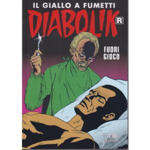 Diabolik - n. 724 -Fuori gioco - mensile - 10/10/2021